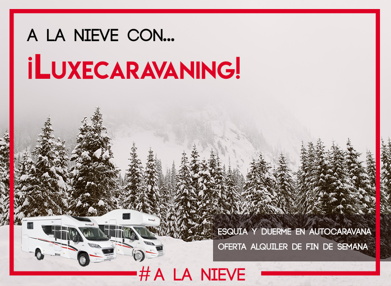 Alquila tu autocaravana con Luxecaravaning