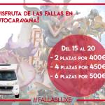 #FALLASENAUTOCARAVANA: Promoción fallera de alquiler de autocaravanas en Luxecaravaning